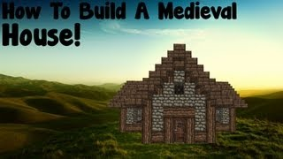 Minecraft Tutorial - How To Build A Medieval House