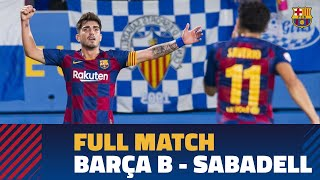 [PARTIDO COMPLETO] Barça B - Sabadell (1-0)