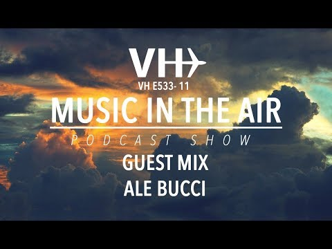 PodcastShow | Music in the Air VHE533-11 - w/ Bucci