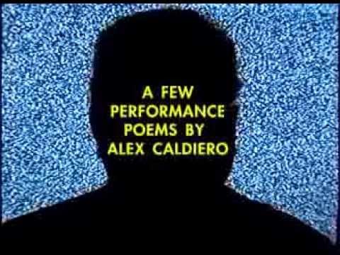 A Few Performance Poems by Alex Caldiero