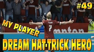 FIFA 15 MY PLAYER: DREAM HAT-TRICK HERO!! BECOMING A LEGEND? #49 Career Mode