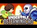 UNDERTALE: DETERMINAÇÃO (Paródia Irresistible - Fall Out Boy)