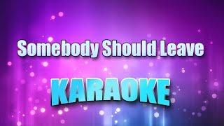 McEntire, Reba - Somebody Should Leave (Karaoke version with Lyrics)