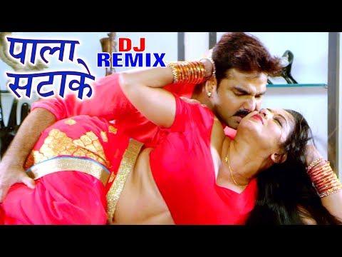 Pawan Singh Monalisa Full Dj Remix Song Pala Satake  Sarkar Raj Bhojpuri Hit Song 2020