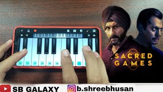 Sacred Games Theme In Piano || Sacred Games Season 2 Theme Instrumental || Piano
