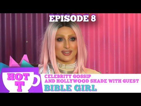 BIBLE GIRL RETURNS TO HOT T! Celebrity Gossip & Hollywood Shade Season 3 Episode 9