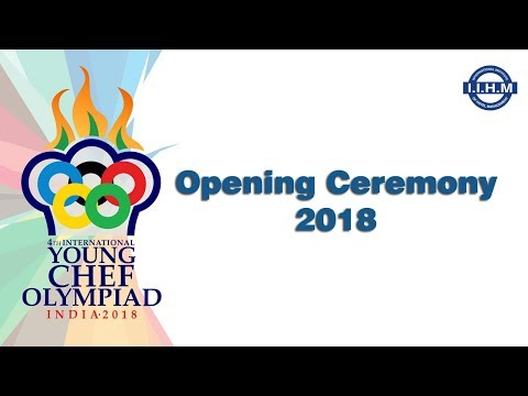 Young Chef Olympiad 2018 - Opening Ceremony