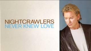 Nightcrawlers - Never Knew Love (Matt Darey Remix)