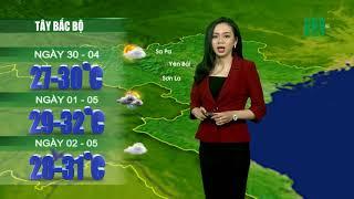 VTC14 | Thời tiết 12h 29/04/2018| Tây Bắc và vùng núi Việt Bắc vẫn sẽ xuất hiện mưa ở diện rải rá