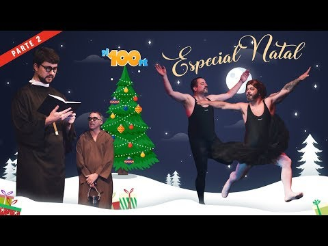 Pi100pé Especial De Natal  - Bailarinos, padre, e muita loucura