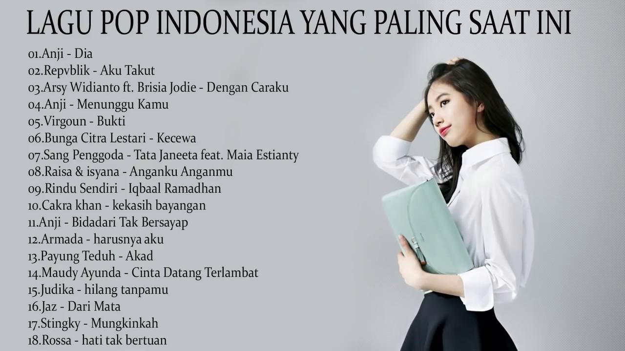 PiliIhan Lagu Pop Indonesia Terbaru 2018 [Koleksi 18 Lagu baru] Enak Didengar Saat Tidur  YouTube