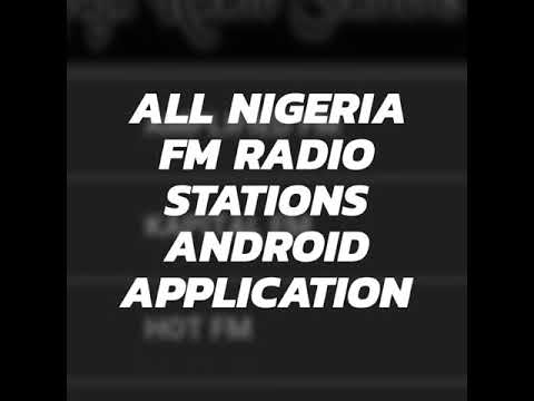 All Nigeria FM/AM Radio Stations Android App