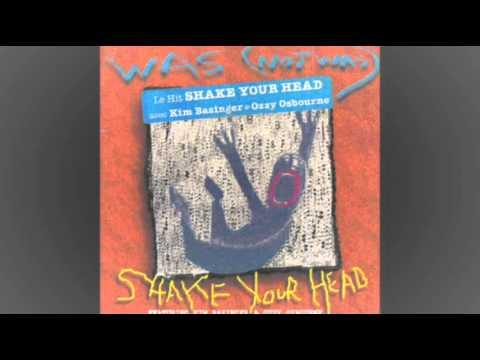 WAS (NOT WAS) FEAT. KIM BASINGER & OZZY OSBOURNE - Shake Your Head (Steve