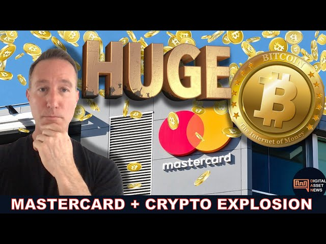 MASTERCARD AND IT'S MASSIVE PAYMENT NETWORK GO CRYPTO.