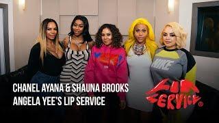 Angela Yee's Lip Service Ft. Shauna Brooks & Chanel Ayana