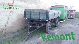 Remont Przyczepy D-44:::RolnicyPL