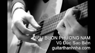 ĐIỆU BUỒN PHƯƠNG NAM - Guitar Solo, Arr. Thanh Nhã