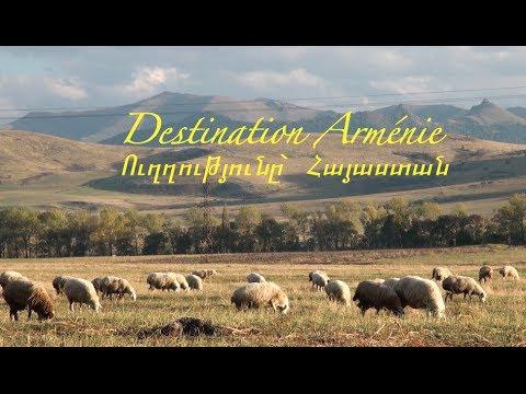 Destination Arménie