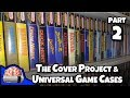 Part 2: The Cover Project and Universal Game Cases: Retro NES SNES N64 GBA Genesis Games