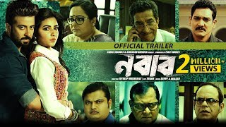 Nabab (নবাব) | Shakib Khan | Subhashree | Official Trailer | Latest Bengali Movie 2017