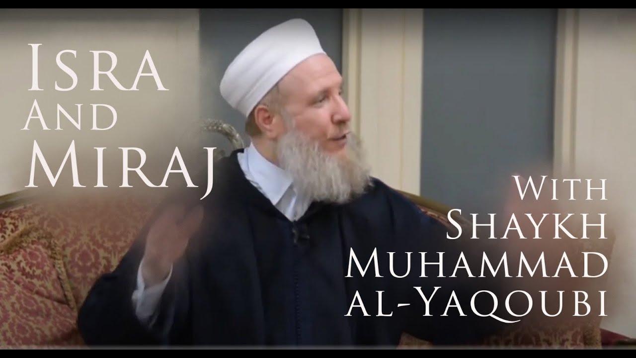 Download Isra and Mi'raj with Shaykh Muhammad Al-Yaqoubi