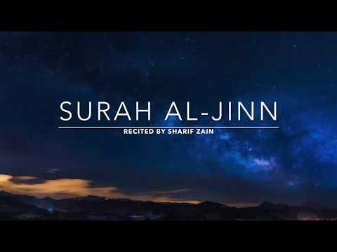 Surah Al-Jinn - سورة الجن | Sharif Zain | English Translation