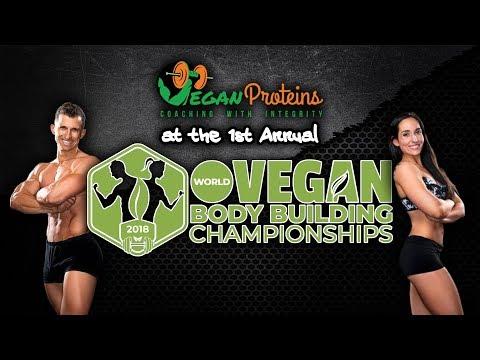 World Vegan Bodybuilding Championships 2018   Vegan Proteins