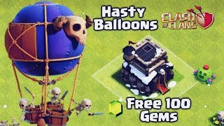GET FREE 100 GEMS IN CLASH OF CLANS FROM HASTY BALLOONS EVENT.