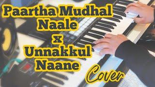 Paartha Mudhal Naale X Unnakkul Naane   Vettaiyaadu Vilaiyaadu   Pachaikili Muthucharam   Cover