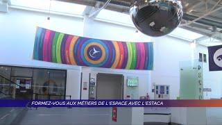 Yvelines | Formez-vous aux métiers de l'espace avec l'Estaca