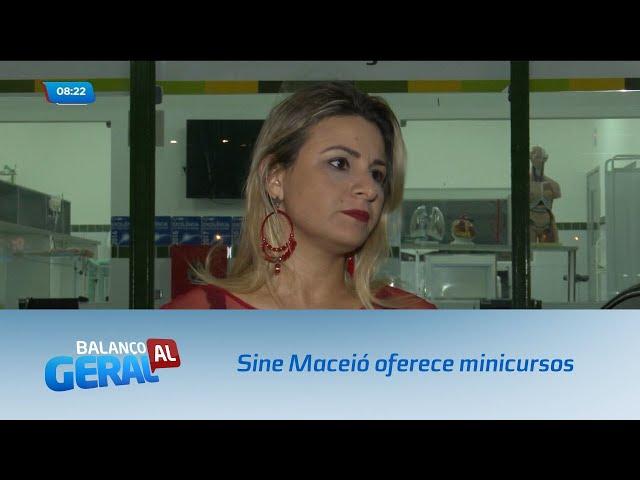 Sine Maceió oferece minicursos de treinamento profissional
