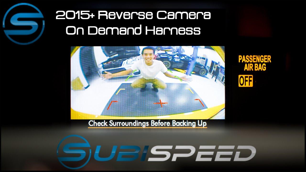 Subispeed 2015 Wrx Sti Reverse Camera On Demand Wiring Harness Reversing Youtube