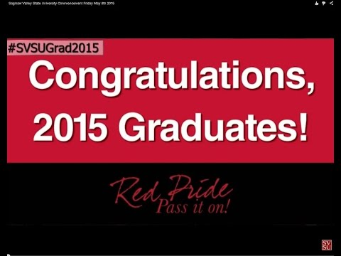 Saginaw Valley State University Commencement Friday May 8th 2015