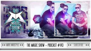 The Magic Show Podcast 143 | Submotion, Da Tweekaz