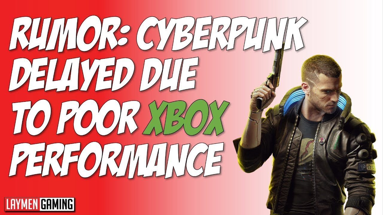 Rumor Suggests Cyberpunk 2077 Held Back By Xbox One S Hardware thumbnail
