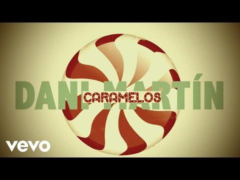 Dani Martin - Caramelos (Lyric Video)
