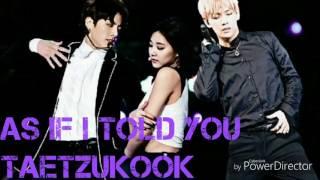 Taetzukook As if I told you [Bangtwice]