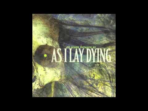 As I Lay DyingAll That Remains  Nothing LeftNow Let Them Tremble Mix
