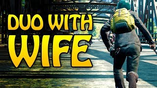 PUBG WITH MY WIFE - THE ULTIMATE DUO!