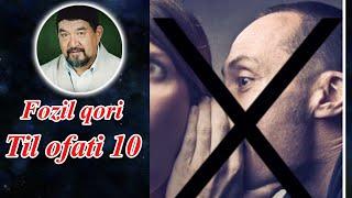 Fozil qori - til ofati 10