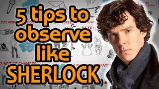 Repeat youtube video HOW TO OBSERVE like Sherlock Holmes - 5 Hyper Observant Techniques
