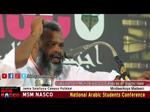 MSM NASCO | Coexistence in Multi religious Societies as an Islamic Ideal  | Moideen Koya Madeeni