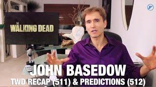 The Walking Dead Season 5 Episode 11 Recap & Episode 12 Predictions - John Basedow