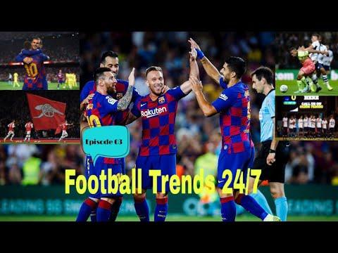Football Trends 24/7_ Episode 03