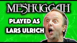 BLEED but it's played like LARS ULRICH