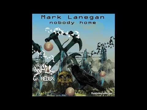 Mark Lanegan & Alain Johannes - Nobody Home (Pink Floyd cover)