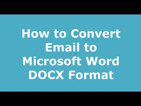 How to Convert Email to Microsoft Word DOCX Files - YouTube