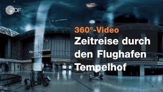 Tempelhof in 360° - History 360° | ZDF