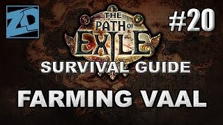 The Path of Exile Survival Guide #20: Farming Vaal for GG Drops - Act 2 Cruel