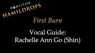 Hamildrop - First Burn - Vocal Guide: Rachelle Ann Go (Shin) Mp3